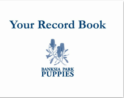 Banksia Park Puppies Record Book